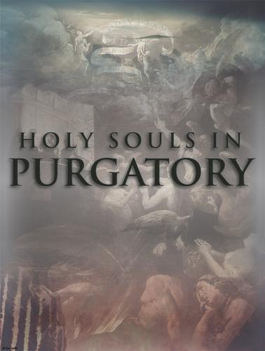 November - Dedicated to the Souls in Purgatory - E