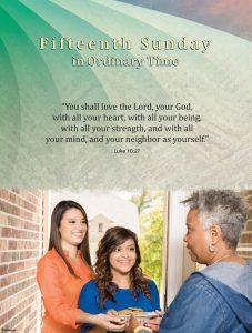 Fifteenth Sunday - Love Your Neighbor