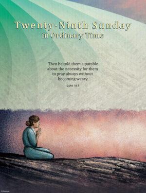 Twenty-Ninth Sunday - Pray Always