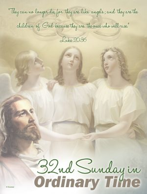 32nd Sunday - Angels - Bilingual