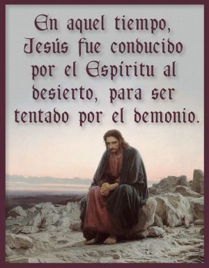 First Sunday of Lent - Gospel - Spanish