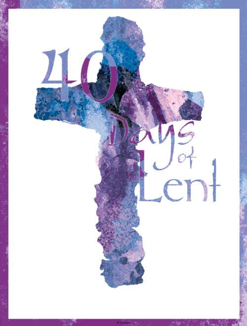 General Lent - 40 Days