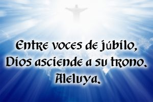 Ascension of the Lord - Response - Spanish
