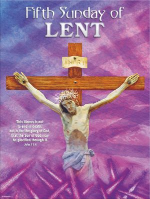 Lent - Week 5- Glory of God