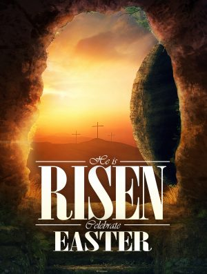 He is Risen - Celebrate Easter