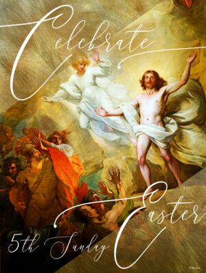 Celebrate Easter - 5th Sunday