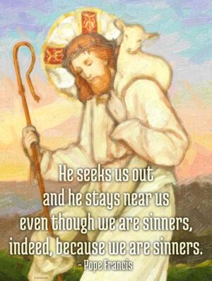 He Seeks Us Out