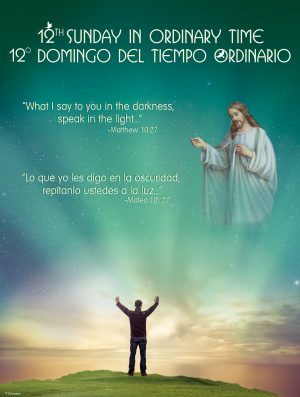 Ordinary Time - Week 12 - Speak the Light - Bilingual
