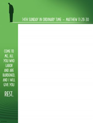 Ordinary Time - Week 14 - Give You Rest - No Text