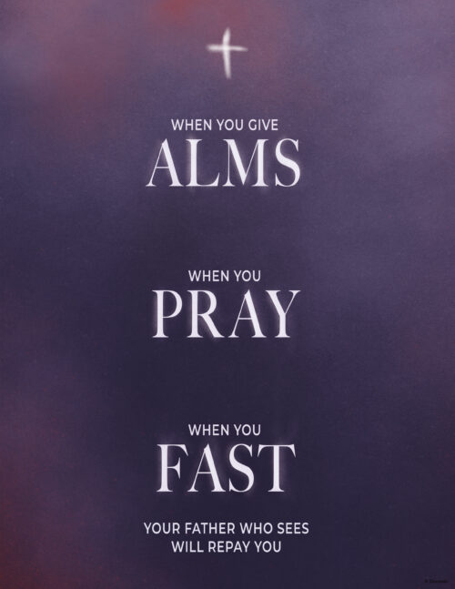 Ash Wednesday - When You Give