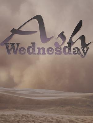 Ash Wednesday - Open Dessert