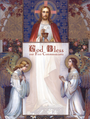Body and Blood - First Communion