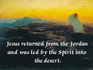 Lent - Week 1 - Gospel - English